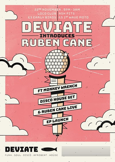 Deviate Introduces: Ruben Cane at The Loco Klub in Bristol