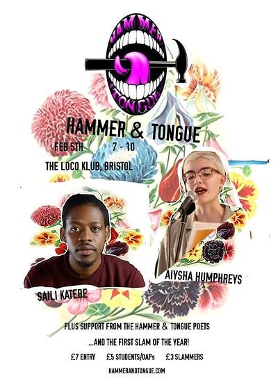 Hammer & Tongue ft. Saili Katebe /Aiysha Humphreys at The Loco Klub in Bristol