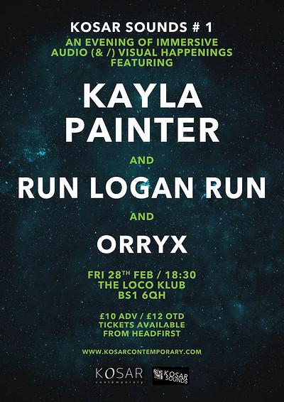 Kayla Painter + Run Logan Run - KOSAR SOUNDS # 1 at The Loco Klub in Bristol