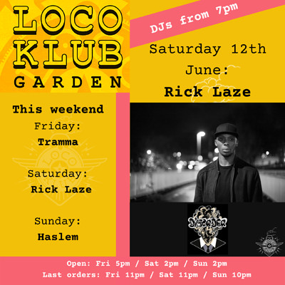 Loco Garden Sessions with Rick Laze (Disorder) at The Loco Klub in Bristol