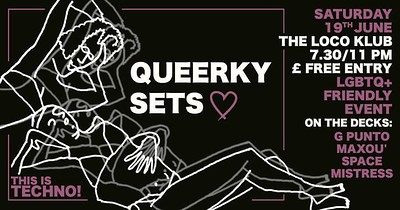 Loco Klub Garden Sessions: Queerky Sets  at The Loco Klub in Bristol