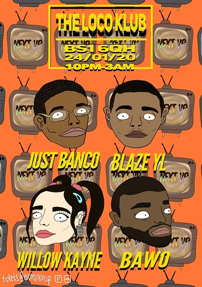 Next Up Presents: Just Banco, Blaze YL & Guests at The Loco Klub in Bristol