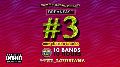 Breakfast #3 Launch Party All-Dayer at The Louisiana in Bristol