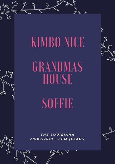 KIMBO NICE // Grandmas House // Soffie at The Louisiana in Bristol