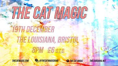 The Cat Magic at The Louisiana in Bristol