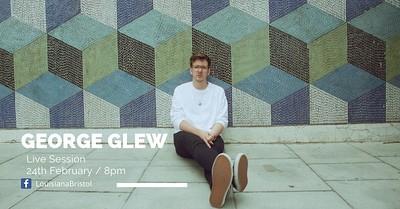 The Louisiana Live Session : George Glew at The Louisiana in Bristol