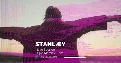 The Louisiana Live Session : STANLÆY at The Louisiana in Bristol
