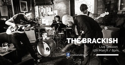 The Louisiana Live Session : The Brackish at The Louisiana in Bristol