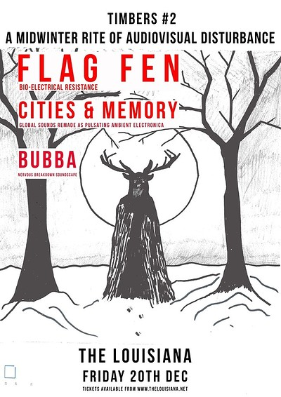 Timbers #2 - Flag Fen / Cities and Memory / Bubba at The Louisiana in Bristol