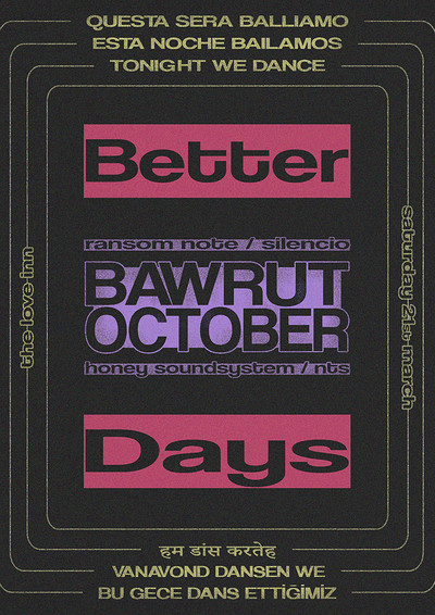 Better Days with Bawrut and October at The Love Inn in Bristol