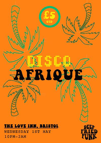 Disco Afrique  at The Love Inn in Bristol