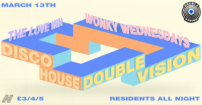 Double Vision: Wonky Wednesdays at The Love Inn in Bristol