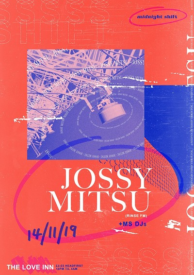 Midnight Shift w/ Jossy Mitsu at The Love Inn in Bristol