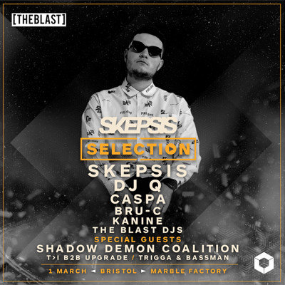 "The Blast presents Skepsis: ""Selection"" Tour at The Marble Factory in Bristol"