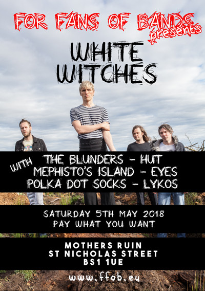 White Witches, The Blunders, HUT at The Mothers Ruin in Bristol