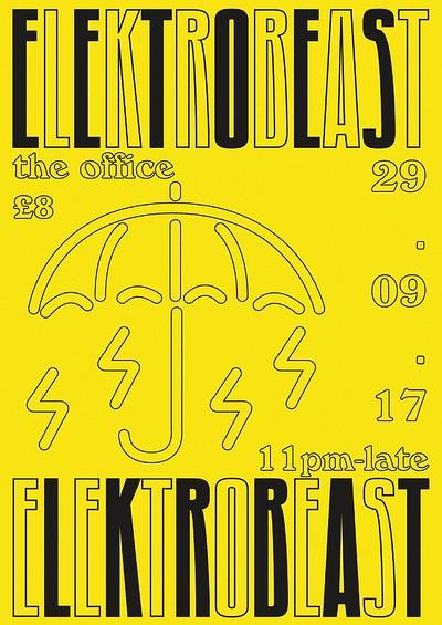 Elektro Beast - Block Series 002 at The Office in Bristol
