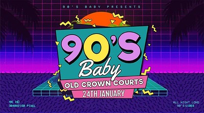90's Baby • The Guilty Pleasures [Bristol] at The Old Crown Courts in Bristol