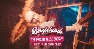Boogielands • The Prison House Boogie! at The Old Crown Courts in Bristol