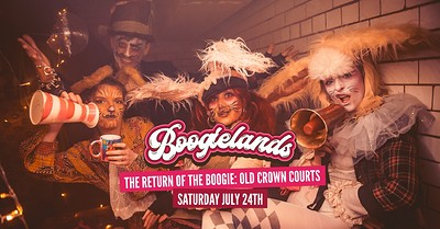Boogielands • The Return of the Boogie!  at The Old Crown Courts in Bristol