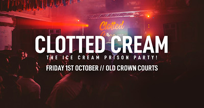 Clotted Cream: The Ice Cream Prison Party! at The Old Crown Courts in Bristol