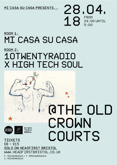 Mi Casa Su Casa Presents..... at The Old Crown Courts in Bristol