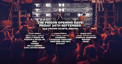 Old Crown Courts • Prison Opening Rave at The Old Crown Courts in Bristol