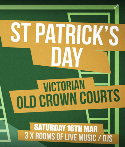 St Patrick's Day: Bristol Old Crown Court's at The Old Crown Courts in Bristol