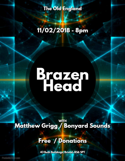 Brazen Head with Matthew Grigg / Boneyard Sounds at The Old England Pub in Bristol