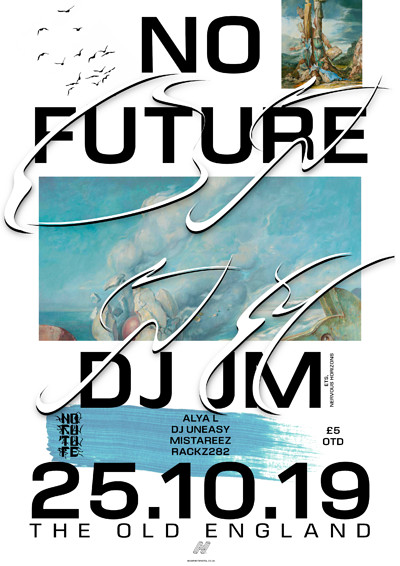 No Future: DJ JM  at The Old England Pub in Bristol
