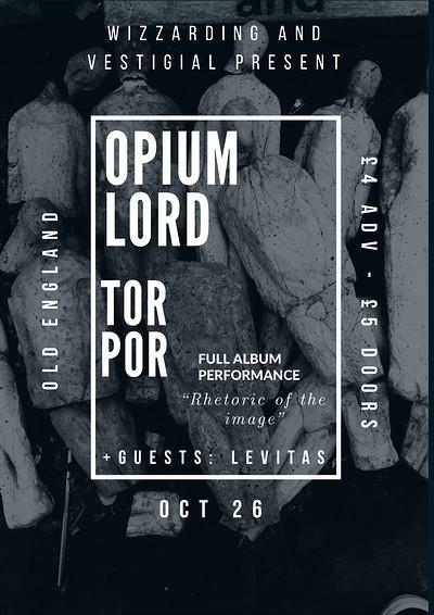 Opium Lord & Torpor & Levitas at The Old England Pub in Bristol