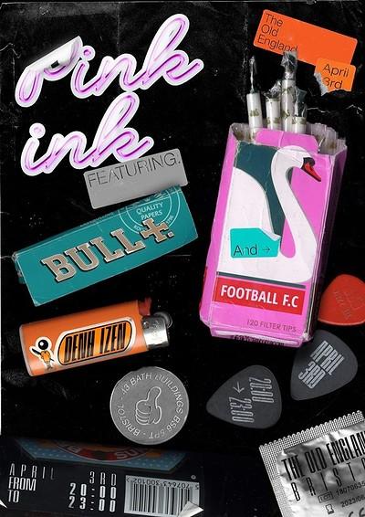 Pink Ink: Bull//Denh Izen//FOOTBALL FC at The Old England Pub in Bristol