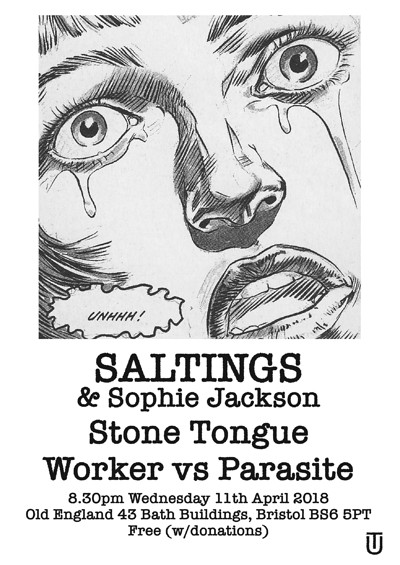 SALTINGS / Stone Tongue / Worker vs Parasite at The Old England Pub in Bristol