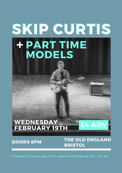 Skip Curtis + Part Time Models at The Old England Pub in Bristol