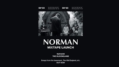SN#20: Norman Mixtape Launch at The Old England Pub in Bristol