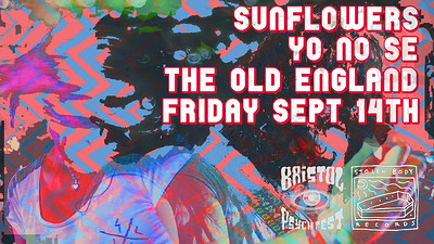 Stolen Body presents: Sunflowers (PT) and Yo No Se at The Old England Pub in Bristol