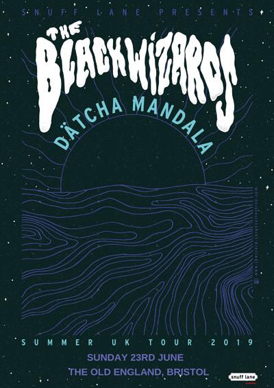 The Black Wizards // Dätcha Mandala at The Old England Pub in Bristol