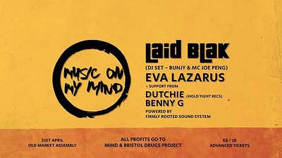 Laid Blak (DJ Set), Eva Lazarus (LIVE PA)  at The Old Market Assembly in Bristol