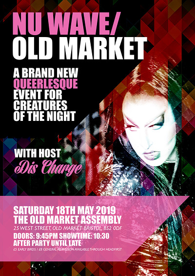 Nu wave / Old market : a queerlesque night at The Old Market Assembly in Bristol