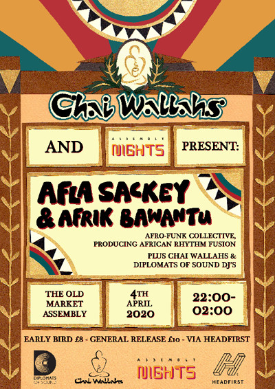 POSTPONED! Chai Wallahs Presents: Afla Sackey at The Old Market Assembly in Bristol