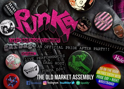 PUNKA - An Official Bristol Pride After Party! at The Old Market Assembly in Bristol