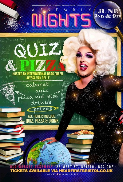 Quiz, Cabaret & Pizza with Alyssa Van Delle! at The Old Market Assembly in Bristol