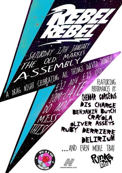 Rebel Rebel - A drag night celebrating all things  at The Old Market Assembly in Bristol
