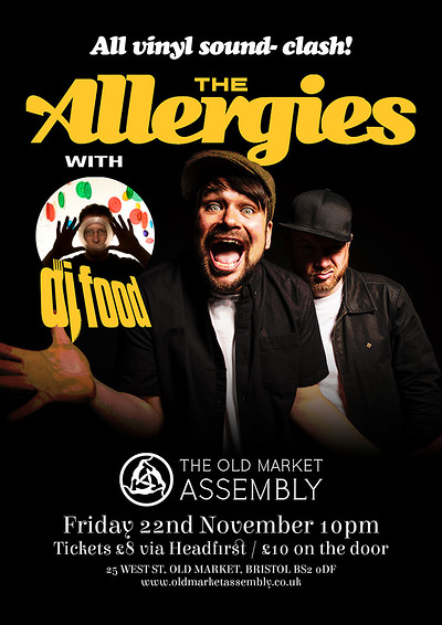 The Allergies (DJ) & DJ Food All Vinyl Sound-Clash at The Old Market Assembly in Bristol