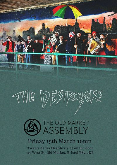 The Destroyers  at The Old Market Assembly in Bristol