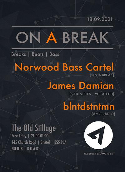 On A Break Label Night @ The Old Stillage at The Old Stillage in Bristol