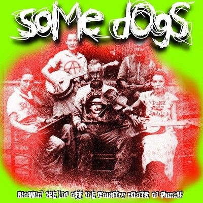 Some Dogs - Live at The Oxford at The Oxford in Bristol