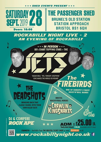 Rockabilly Night LIVE 2: The Jets & Special Guests at The Passenger Shed, Bristol, BS1 6QH in Bristol
