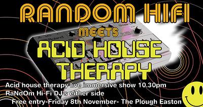 Random HiFi meets Acid House Therapy at The Plough Inn in Bristol