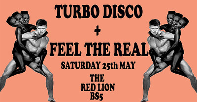 Turbo Disco After Party w/ Feel The Real at The Red Lion in Bristol