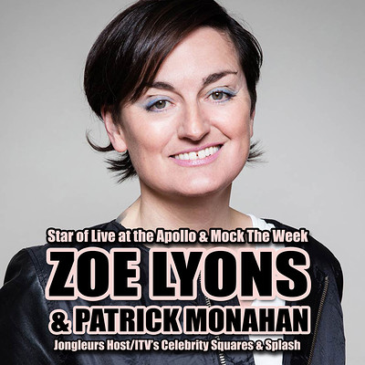 Zoe Lyons And Patrick Monahan Comedy Night at The Redgrave Theatre in Bristol